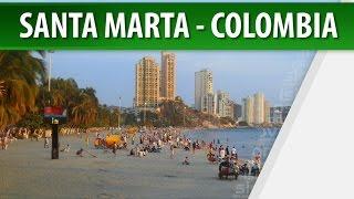 Santa Marta - Colombia / Turismo en Colombia / Cosmovision