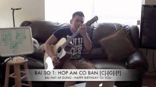 """[Bài 1] Hướng dẫn cách bấm 3 hợp âm cơ bản C-G-F với bài """"Happy Birthday to you"""""""