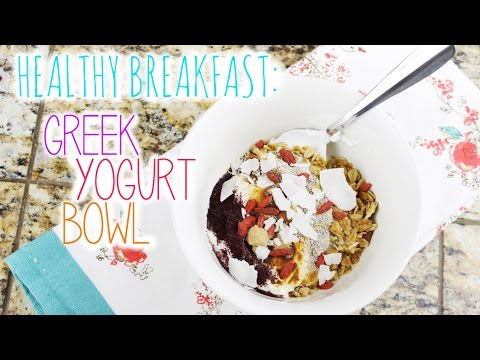 Healthy Breakfast: Greek Yogurt Bowl   vlogwithkendra