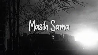 NGATMOMBILUNG - MASIH SAMA (Official Video Lyric)