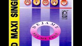 Richy - Dejame (Version Radio) (Eurodance)