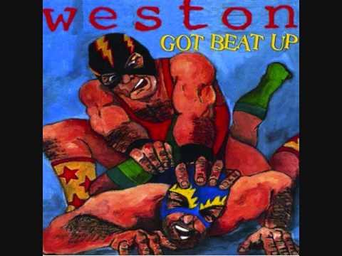 Weston - Got Beat Up LP