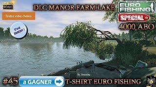 Euro Fishing Manor Farm Lake DLC #45 T SHIRT A GAGNER jeu de pêche FISHING GAME 2017