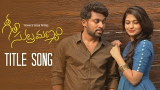GeetaSubramanyam  - Title Song || Telugu Web Series - Wirally originals