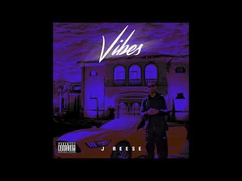 VIBES Full Mixtape By J-Reese