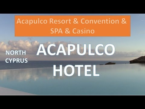 ACAPULCO RESORT HOTEL  North Cyprus