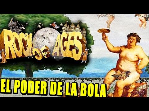 ROCK OF AGES - LA BOLA JUSTICIERA (FINAL) | Gameplay Español