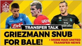 Manchester United SNUB Griezmann Transfer for Gareth Bale!