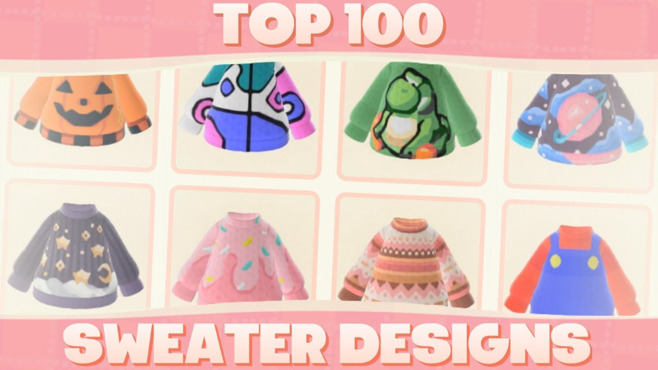 Top 100 Custom Sweater Designs Designs For Animal Crossing New Horizons Youtube