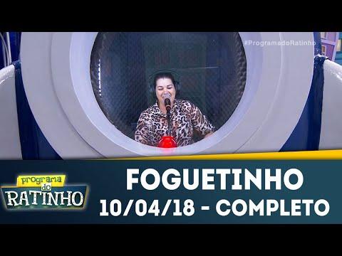 Foguetinho | Programa Do Ratinho (10/04/18)