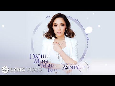 "Jona - Dahil Mahal Na Mahal Kita from ""Asintado"" (Official Lyric Video)"