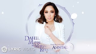 "Video Jona - Dahil Mahal Na Mahal Kita from ""Asintado"" (Official Lyric Video) download MP3, 3GP, MP4, WEBM, AVI, FLV Agustus 2018"