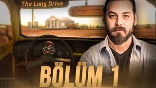 ELRAENN İLE THE LONG DRIVE (OTOSTOP KONSEPTLİ) #1