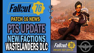 Fallout 76 News - Wastelanders PTS Update & New Factions - Atomic Shop Datamined Items