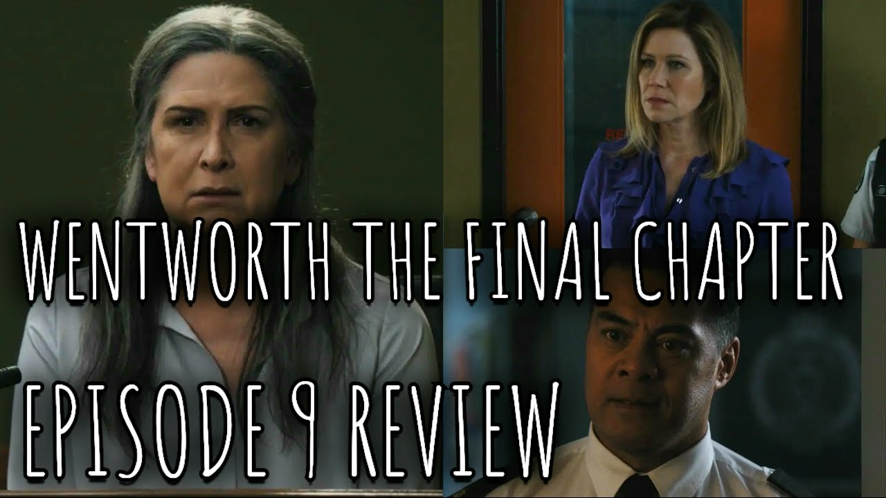 Download Wentworth - The Final Sentence - Episode 9 Review (Spoilers)