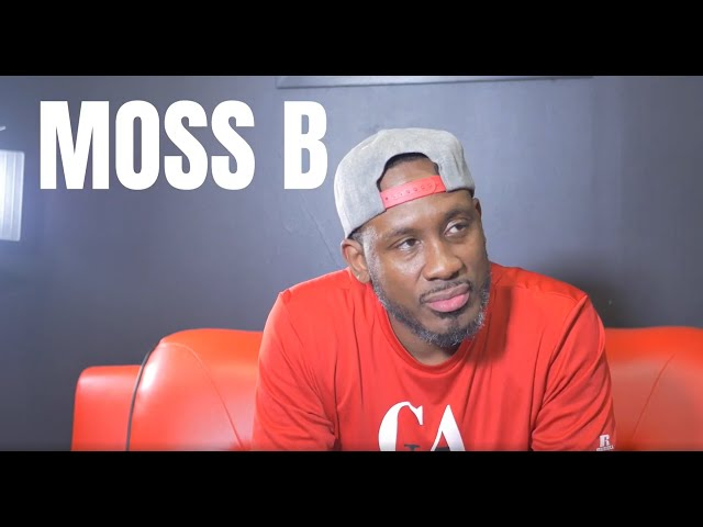 Moss B on his Dad's early influence, his Wild Years and the Bounce Back Effect [PT 6]