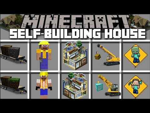 Minecraft SELF BUILDING HOUSE MOD / BECOME A CONSTRUCTION WORKER!! Minecraft