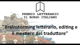 Tiziana D'Oppido: Brainstorming letterario, editing e il mestiere del traduttore.