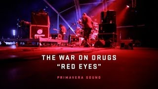 """The War on Drugs Performs """"Red Eyes"""""""