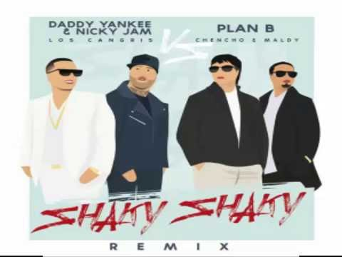 Daddy Yankee Ft Nicky Jam Y Plan B Shaky Shaky Remix Audio