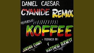 CYANIDE REMIX (feat. Koffee)