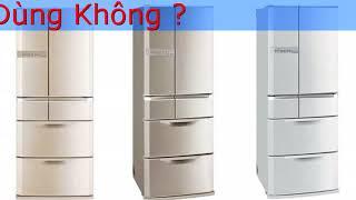 Tủ lạnh Nhật bãi mua ở đâu Bán Tủ Lạnh Nhật Bãi Nội Địa Giá Tốt