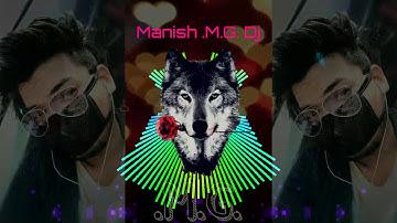 ESO SENT LAGAIYO MERE RAJA CHHATI JAL JAY DUSHMAN KI MANISH..M.G. Dj mixing 9098807457