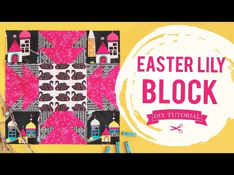 How to Make a Easter Lily Quilt Block l AGF Quilt Block Collection