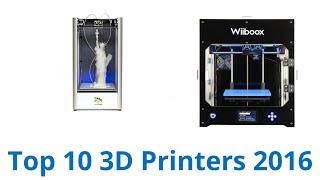 10 Best 3D Printers 2016