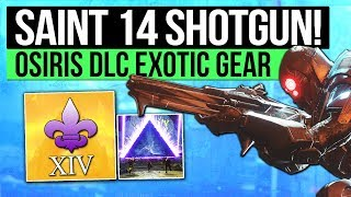 Destiny 2 | NEW SAINT-14 SHOTGUN! - Possible Exotic Quest & All Known Curse of Osiris Exotic Gear!