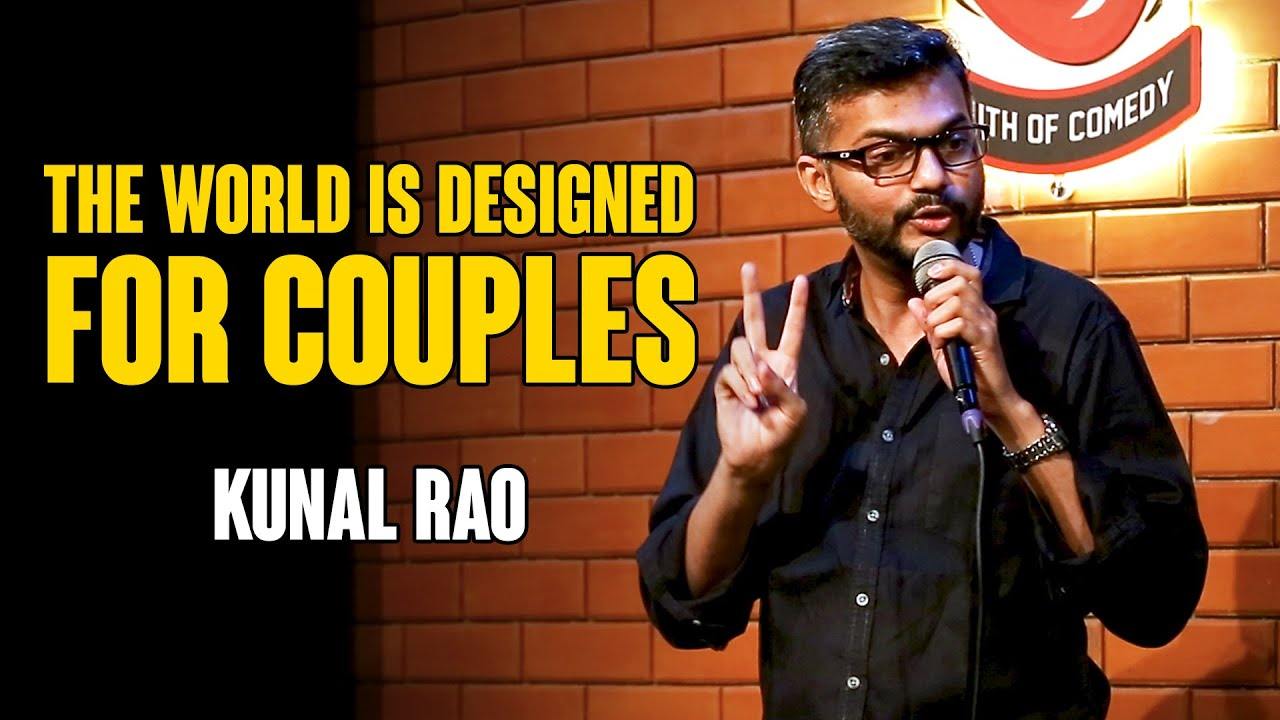 The World is designed for Couples | Standup comedy by Kunal Rao