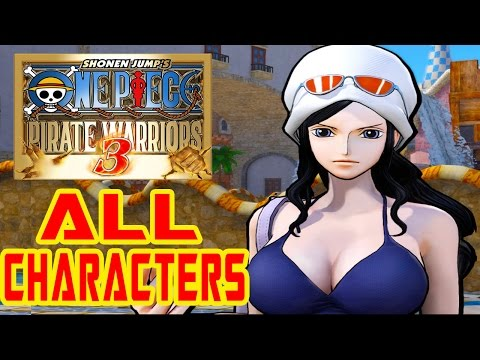 One Piece: Pirate Warriors 3 - All Characters & Costumes (DLC Included) [HD]
