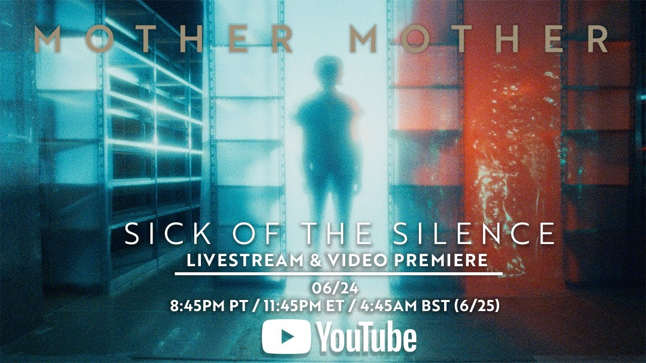 Mother Mother - Sick Of The Silence - Video Premiere Livestream