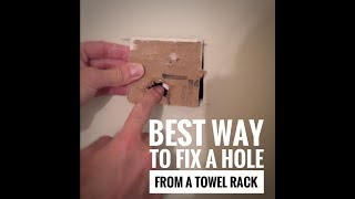 Best way to fix a hole when towel bar is pulled from drywall