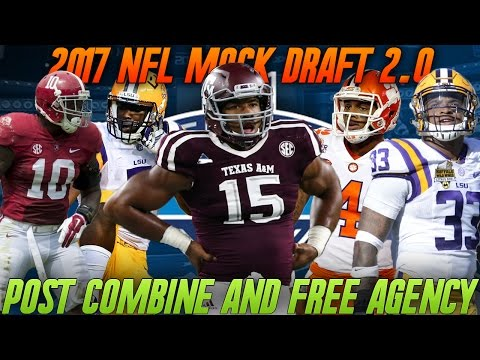 2017 NFL Mock Draft | Full 1st Round Post Combine and Free Agency!