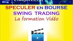 Swing Trading - Spéculer en Bourse - Présentation de la formation Vidéo