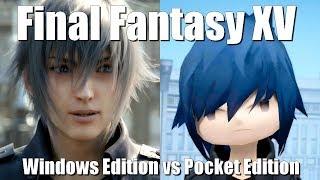 Final Fantasy XV (Windows PC) vs Pocket Edition (Android smartphone)