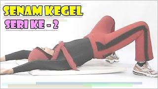 SENAM KEGEL » Video Senam Kegel Wanita Seri 2 ♥ DAYA CENGKRAM Makin DAHSYAT...!