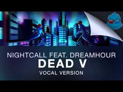 Nightcall ft. Dreamhour - Dead V (Vocal Version) -1 HOUR VERSION-