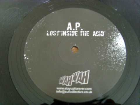 A.P. - Lost inside the acid