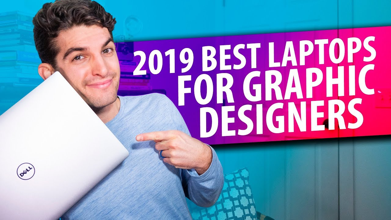 2019 Best Laptops for Graphic Designers