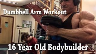 Arm Workout | Dumbbell Routine |16 year old Bodybuilder