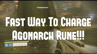 "Destiny Taken King ""How To Charge Agonarch Rune Fast!! 3 Charges A Day!!"""