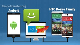 How to Copy SMS from old Android Phone to HTC Desire Eye, Import Messages to HTC Desire 826,820