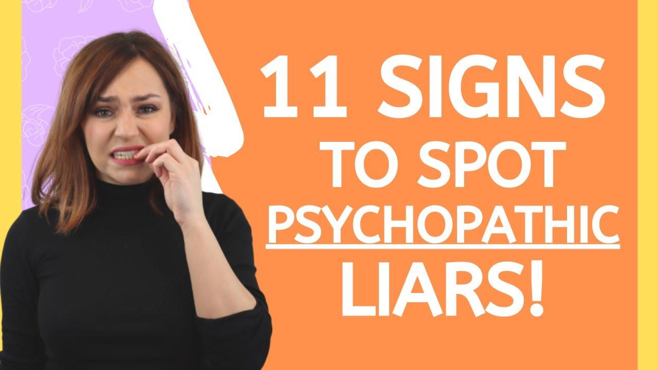 11 Signs To Spot A Psychopathic Liar - Compulsive Liar
