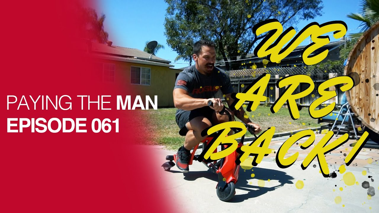 We're BACK! | Paying the Man Ep.061