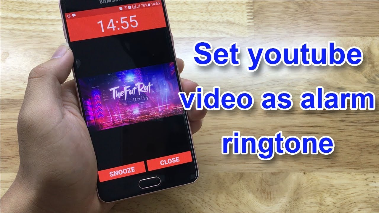 Set Video As Alarm Ringtone Youtube
