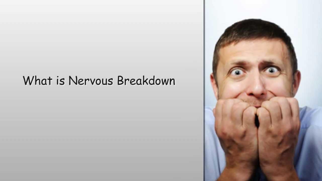 What is Nervous Breakdown - YouTube