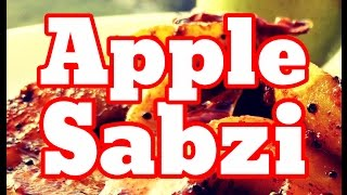 How To Make Apple Sabzi Recipe - Cooking Indian Food Recipes In English