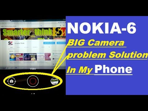 Nokia6 BIG Camera problem Solution in This Video...
